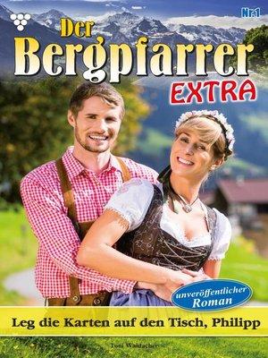 cover image of Der Bergpfarrer Extra 1 – Heimatroman