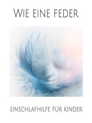 cover image of Wie eine Feder