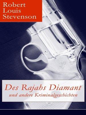 cover image of Des Rajahs Diamant und andere Kriminalgeschichten