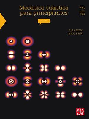 cover image of Mecánica cuántica para principiantes