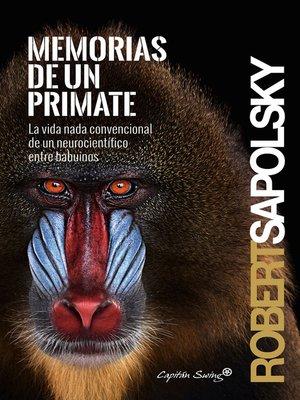 cover image of Memorias de un primate