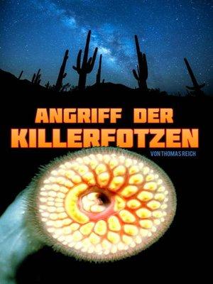 cover image of Angriff der Killerfotzen
