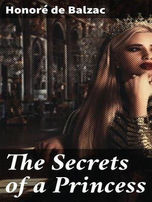 cover image of The Secrets of a Princess