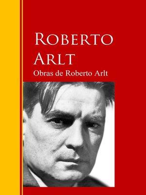 cover image of Obras de Roberto Arlt