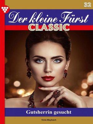 cover image of Der kleine Fürst Classic 32 – Adelsroman