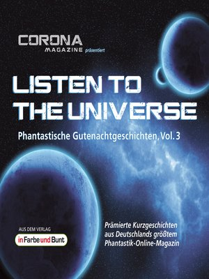 cover image of Listen to the Universe--Phantastische Gutenachtgeschichten, Volume 3
