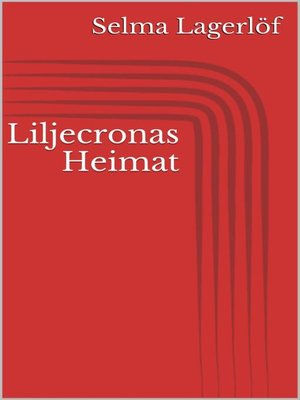 cover image of Liljecronas Heimat