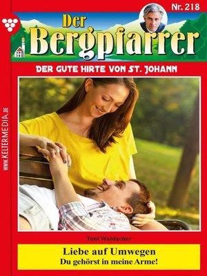 cover image of Der Bergpfarrer 218 – Heimatroman