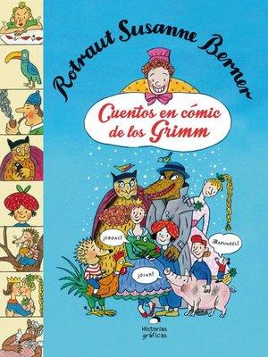 cover image of Cuentos en cómic de los Grimm