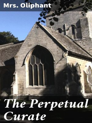 cover image of The Perpetual Curate