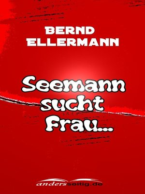 cover image of Seemann sucht Frau ...