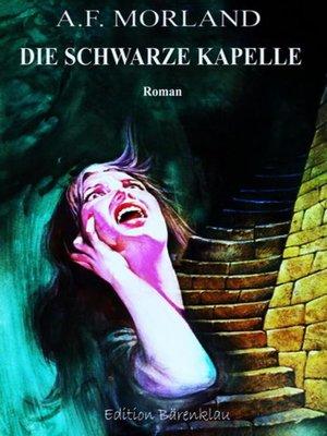 cover image of Die schwarze Kapelle