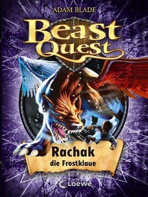cover image of Beast Quest 42--Rachak, die Frostklaue