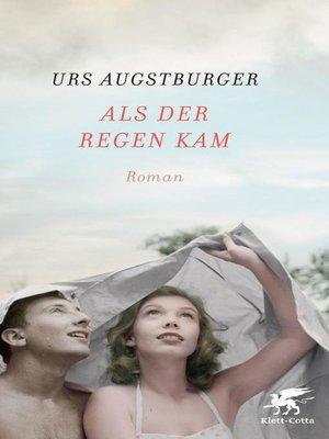 cover image of Als der Regen kam