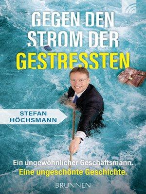cover image of Gegen den Strom der Gestressten