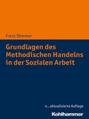 cover image of Grundlagen des Methodischen Handelns in der Sozialen Arbeit