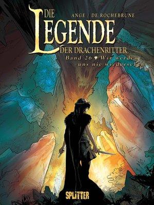 cover image of Die Legende der Drachenritter. Band 26