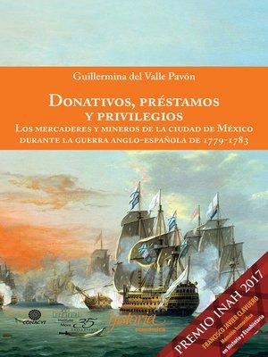 cover image of Donativos, prestamos y privilegios