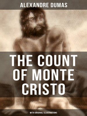 cover image of THE COUNT OF MONTE CRISTO (With Original Illustrations)