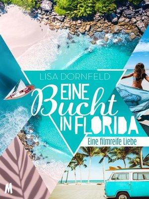 cover image of Eine Bucht in Florida – Liebesroman