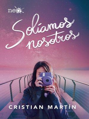cover image of Solíamos nosotros
