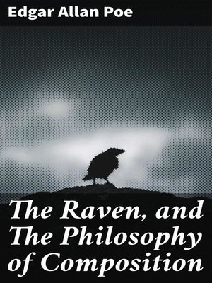 cover image of The Raven, and the Philosophy of Composition