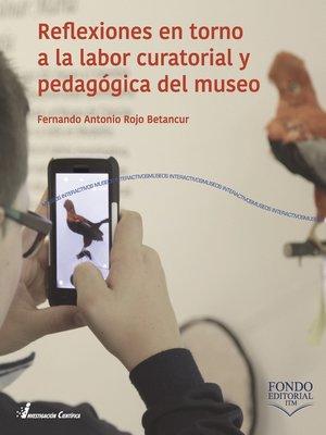 cover image of Reflexiones en torno a la labor curatorial y pedagógica del museo