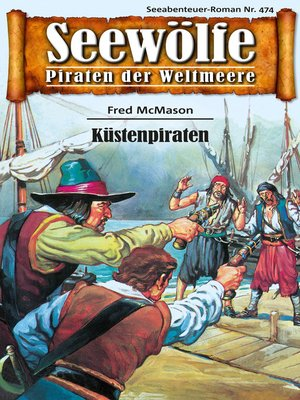 cover image of Seewölfe--Piraten der Weltmeere 474