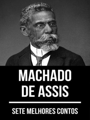 cover image of 7 melhores contos de Machado de Assis