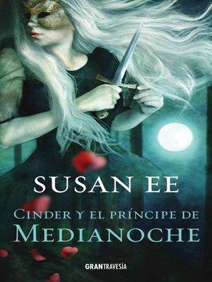 cover image of Cinder y el príncipe de Medianoche
