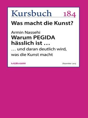 cover image of Warum PEGIDA hässlich ist ...