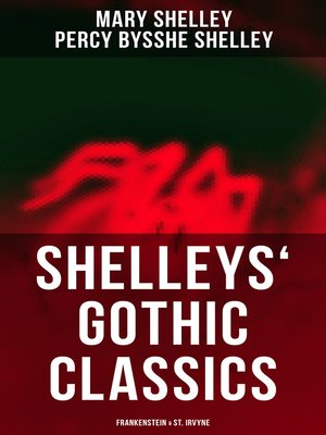cover image of Shelleys' Gothic Classics