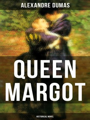 cover image of QUEEN MARGOT (Historical Novel)