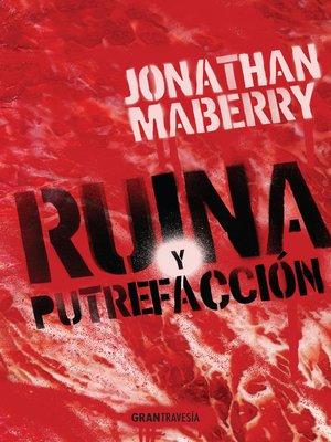cover image of Ruina y putrefacción