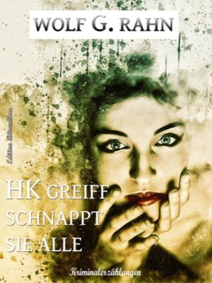 cover image of HK Greif schnappt sie alle