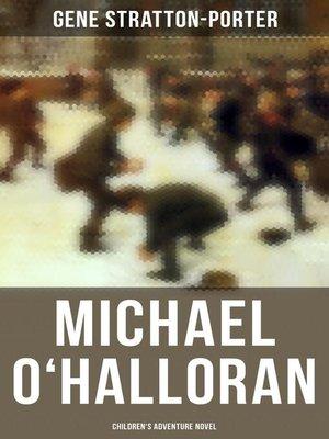 cover image of Michael O'Halloran (Children's Adventure Novel)