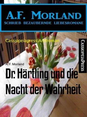 cover image of Dr. Härtling und die Nacht der Wahrheit