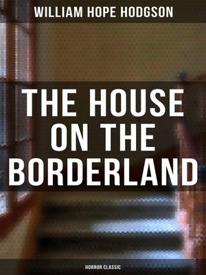 cover image of The House on the Borderland (Horror Classic)