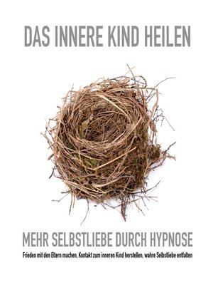 cover image of Das innere Kind heilen