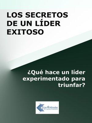 cover image of Los secretos de un líder exitoso