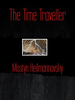 cover image of The Time Traveller