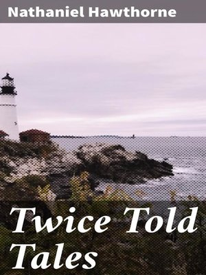 cover image of Twice Told Tales