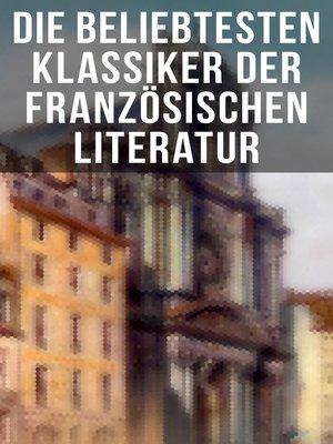 cover image of Die beliebtesten Klassiker der französischen Literatur
