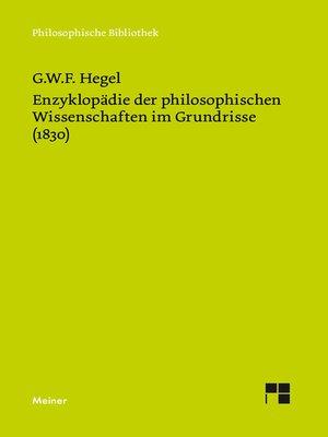 cover image of Enzyklopädie der philosophischen Wissenschaften im Grundrisse (1830)