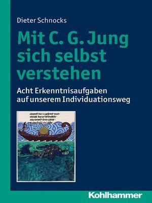 cover image of Mit C. G. Jung sich selbst verstehen