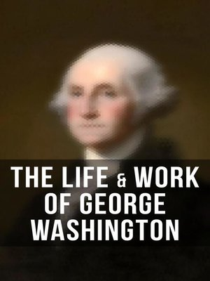cover image of The Lfe & Work of George Washington