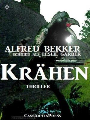 cover image of Alfred Bekker schrieb als Leslie Garber--Krähen