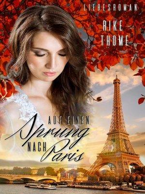 cover image of Auf einen Sprung nach Paris