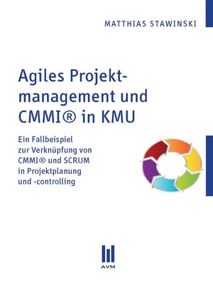 cover image of Agiles Projektmanagement und CMMI® in KMU