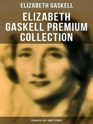cover image of ELIZABETH GASKELL Premium Collection